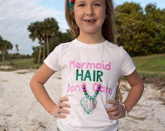 Mermaid Hair Don't Care, Mermaid Hair Shirt, Mermaid Top, Beach Baby Shirt, Mermaid Girl Shirt, Mermaid Hair Top, Beach Top for Girls