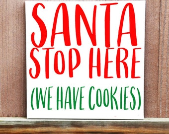 Christmas Sign, Santa Stop Here Sign, Holiday Decor, Funny Home Decor, Funny Christmas Sign, Hand Painted Canvas