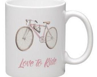 Born to Ride mug, Pink Bike mug, bike lovers gift for her, Love to ride bike mug, Bicycle gift for her, gift for her, gift for mum