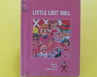 LITTLE LOST DOLL   vintage Tiny Elf Library Book 1968 hardback Geraldine Asher Helen Adler Ann Marie dolls