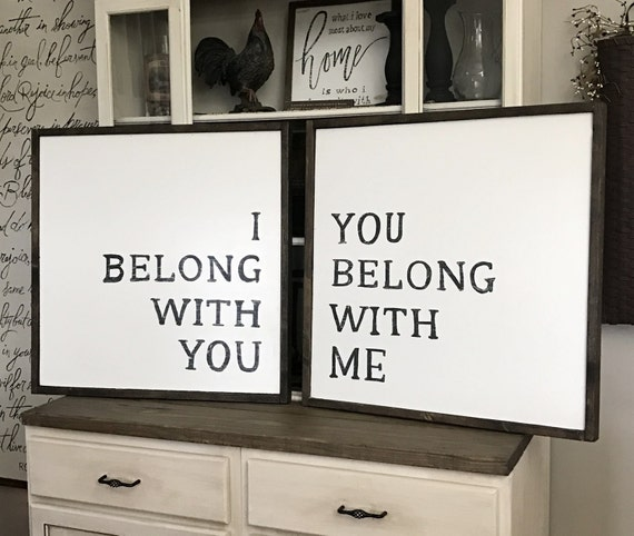 I Belong With You You Belong With Me Wood By Willowhillsigns