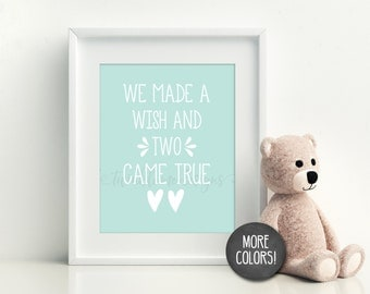 We Made A Wish and Two Came True, Twin Quote, Twin Nursery Decor, Boy Twins, Twin Girls, Twin Baby Gift, Twin Poem, Twin Prints  [DIGITAL]