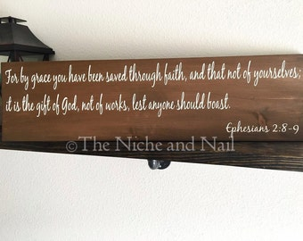 Ephesians 2:8-9 Wood Sign, Religious Home Decor, Inspirational Home Decor, Rustic Decor, Gift for Him, Gift for Her