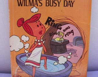 The Flintstones Wilma's Busy Day - Deluxe Wonder Book , Hanna Barbera's Flintstones , Children's Bedtime Story Book , 1976 First Edition