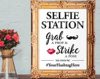 Selfie Station - Photo Booth - wedding hashtag sign - grab a prop and strike a pose - PRINTABLE