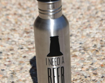 I need a beer  stainless bottle holder,
