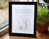 """Cat Print """"Happy is ..."""