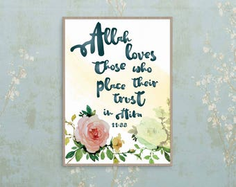 Islamic Wall Art — 'Allah loves those who place their trust in Him' 8x10 INSTANT PRINT DOWNLOAD
