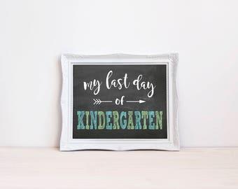 "Last Day Of Kindergarten Chalkboard Sign || 8""x10"" DIGITAL DOWNLOAD Last Day Of School Chalkboard Printable || Kindergarten Graduation Sign"