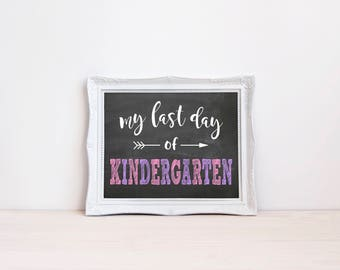 "Last Day Of Kindergarten Chalkboard Sign || 8""x10"" DIGITAL DOWNLOAD Last Day Of School Chalkboard Printable 