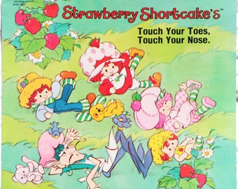 Strawberry Shortcake's Touch Your Toes, Touch Your Nose. Exercise And Fun Album - Vinyl - 1981 - Kid Stuff Records KSB 1014