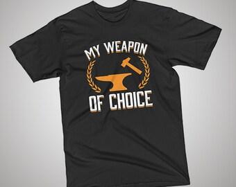 Blacksmithing Weapon of Choice T-Shirt