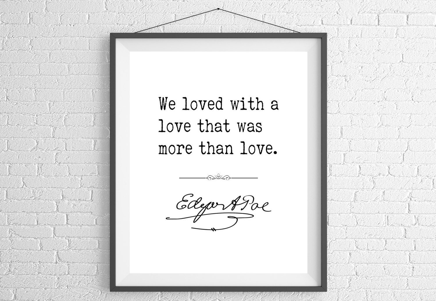 Edgar Allan Poe Love Quotes Edgar Allan Poe Quote Print Sayings Famous Quote Art Edgar