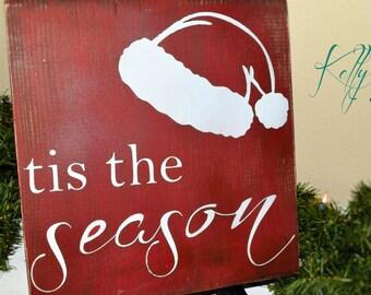 Holiday Decor - Tis the Season sign