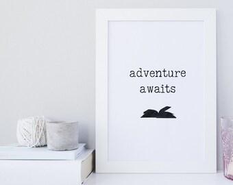 Book Lover Print, Adventure Awaits, Teacher Gift