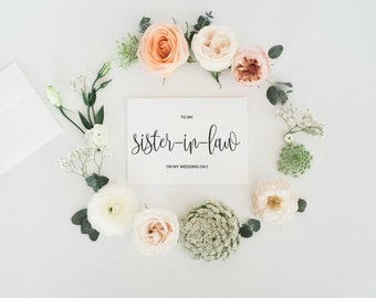 To My Sister-In-Law On My Wedding Day Card, Sister In Law Card, Sister In Law Gift, Wedding Card, Sister In Law On My Wedding Day, INSTANT