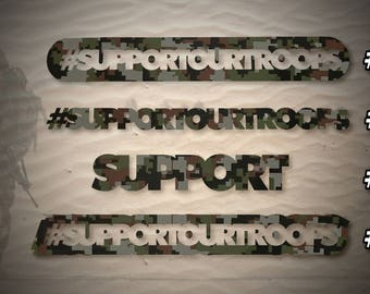 Support Our Troops - 8 Designs - US Army Decals - Camo Vinyl - Patriotic - USA - America