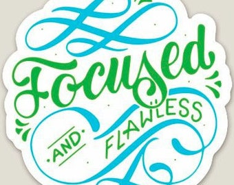 Handlettered Laptop Stickers - Focused & Flawless