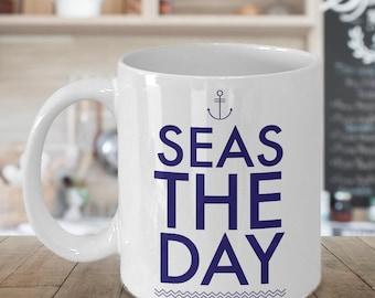 Seas the Day Mug - Seas the Day Cup - Boating Gifts - Nautical Gifts - Ceramic Sailing Mug - Boat Captain Mug - Summer Mug - Cottage Gifts