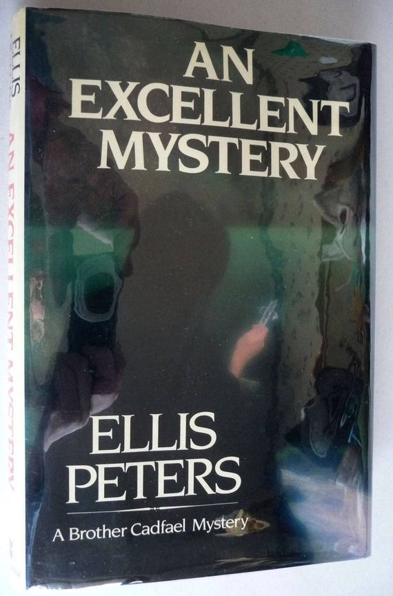 An Excellent Mystery 11th Chronicle of Brother Cadfael 1985 by Ellis Peters 1st US Edition Hardcover HC w/ Dust Jacket DJ
