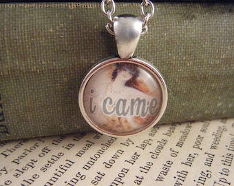 "Pendant Necklace ""I Came"" - Meme Jewelry, Meme Gifts, Dank Memes, Funny Gifts, Internet Gifts, Birthday Gift, Vintage"