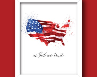 American Flag – In God We Trust [INSTANT DOWNLOAD – 5x7, 8x10, 11x14] Digital Print
