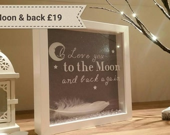 Box Frame - I Love you to the Moon and back again