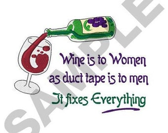 Wine Is To Women - Machine Embroidery Design