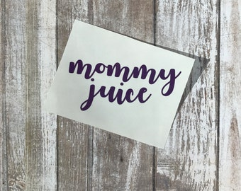 Mommy Juice Wine Glass Decal