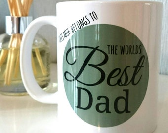 World's best dad mug for Father's day or birthday this mug belongs to best dad in the world