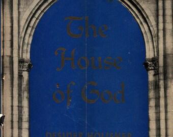 The House of God - Desider Holisher - 1946 - Vintage Religious Book