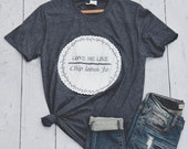 Love Me Like Chip Loves Jo T-Shirt in Size Small Medium Large XL 2X 3X