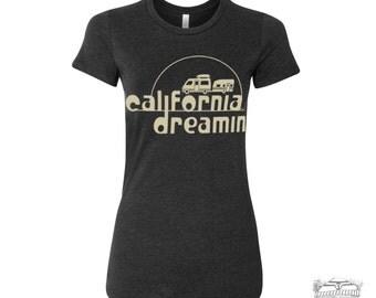 Women's California DREAMIN t shirt -hand screen printed tee s m l xl xxl (+ Colors)