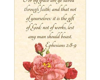 SAVED BY FAITH Ephesians 2:8-9 Christian Home Decor Wall Art Vintage Verses Vintage Pink Rose of Orleans Floral Art 5x7 Inspirational Art