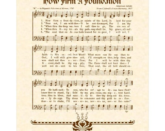 HOW FIRM A Foundation --- 8 x 10 Antique Hymn Art Print Natural Parchment Sepia Brown Ink Sheet Music Alternate Colors Available