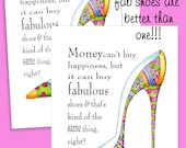 Two, 2 High Heel art, funny women birthday card,  card for friend, shoe humor quote, art, print,  birthday card with shoe, fabulous heels,