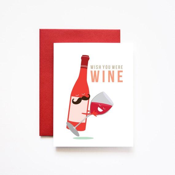 Wish You Were Wine Valentine Love Greeting Card