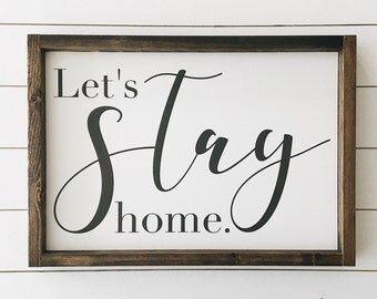 """Ready to ship * Let's Stay Home 