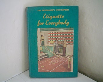 Etiquette for Everybody 1950s 1940s Etiquette Book Weddings Manners and Deportment