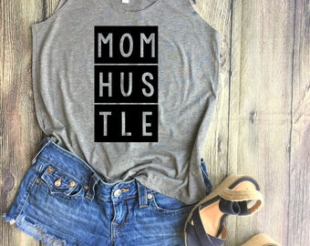 Mom Hustle Shirt / Funny Shirt, Mom Shirt, Mom Life, Cool Mom, best aunt ever, bae