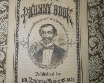 The Phunny Book 1870s Promo Apothecary Medicine Booklet Ephriam Muggins MD Ephemera Rare