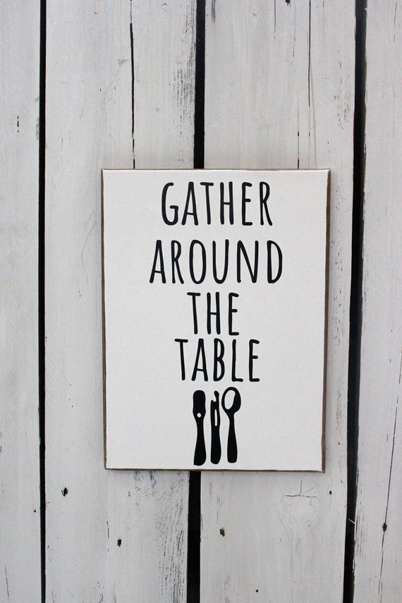 GATHER AROUND the TABLE Wood and Canvas Wall Art Signs for your Rae Dunn Collection