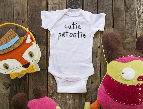 cutie patootie - funny saying printed on Infant Baby One-piece, Infant Tee, Toddler, Youth Shirt