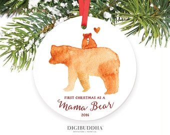 First Christmas as a Mama Bear Ornament New Mommy Christmas Ornament First Christmas as a Mom New Mother Ornament New Mommy Gift for New Mom