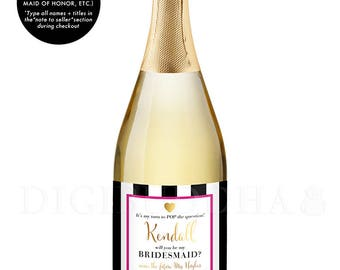 Bridal Party CHAMPAGNE LABELS Bridesmaid Proposal Be My Bridesmaid Gift Maid of Honor Gift Label Proposal Bridal Party Gift Ideas - Kendall