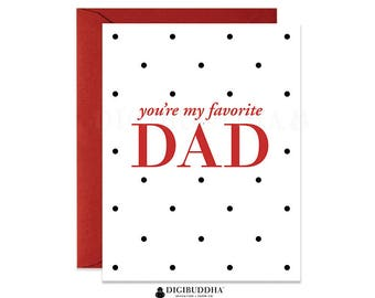 Classic Father's Day Card You're My Favorite Dad Cards for Dad Cards for Father's Day Funny Father's Day Card Traditional Fathers Day CF0003