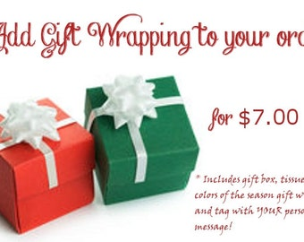 Gift Wrapping Available! ~ ORDER ADD-ON ~ Includes gift box, tissue paper, Colors of the Season gift wrap, box or ribbon, and gift tag!!