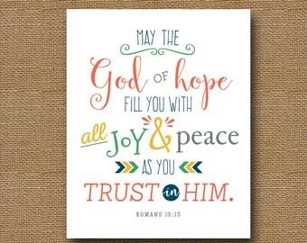 Printable Scripture | Bible Verse Wall Art | God of Hope, Romans 15:13 Print | DIY PRINTABLE | Christian 8x10 | Hope, Joy Peace Download