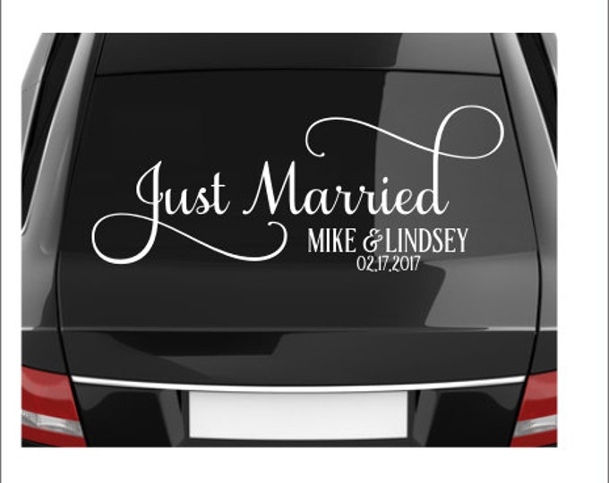 Just Married Decal Vinyl Decal for Vehicle Window Getaway Car Wedding Decal Fancy Script Vinyl for Wedding Personalized Various Sizes DIY