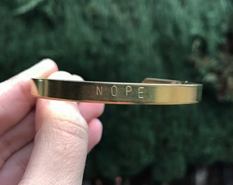 Nope Handstamped Cuff Bracelet